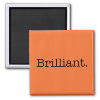 Brilliant Quote Tangerine Orange Trend Color Magnet