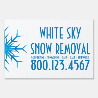 brilliant snowflake snow removal yard sign