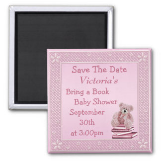 Bring a Book Pink Teddy Baby Shower Save the Date 2 Inch Square Magnet