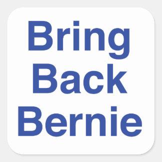Bring Back Bernie Square Sticker