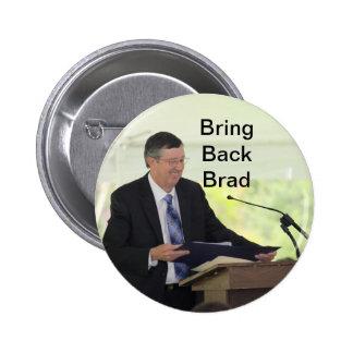 Bring Back Brad Button!
