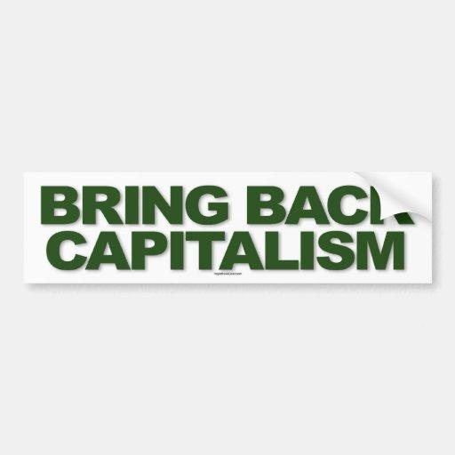 Bring Back Capitalism sticker Car Bumper Sticker