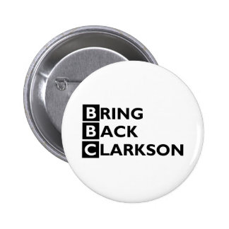 Bring Back Clarkson Button