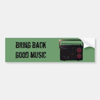 bring back good music bumper sticker