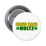 Bring Back Holtz Pins