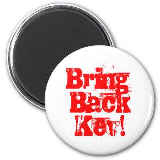 Bring back Kev - Kevin Rudd merchandise Magnet