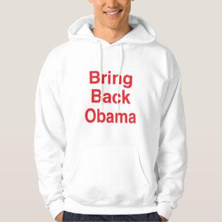 Bring Back Obama Hoodie