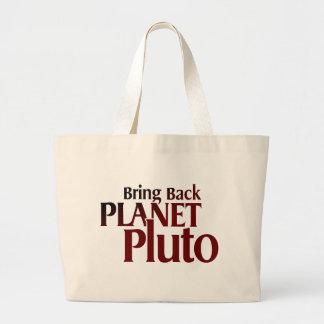 Bring Back Planet Pluto Bag