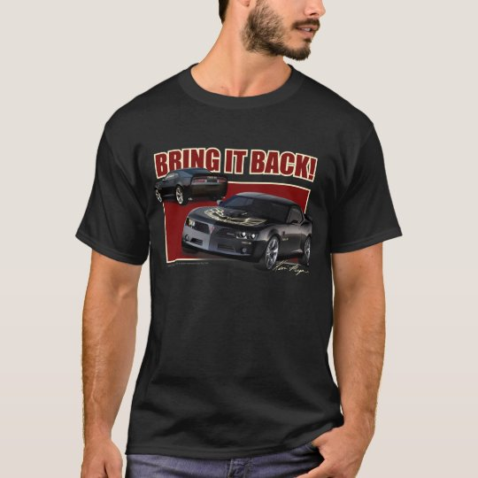 Bring Back The Trans Am! T-Shirt