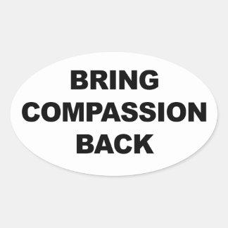 Bring Compassion Back Oval Sticker