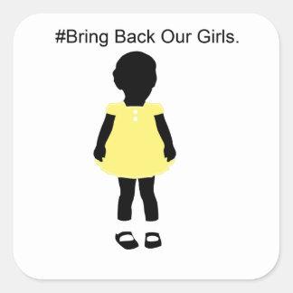 #Bring detrás a nuestras muchachas Pegatina Cuadrada