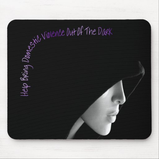 Bring Domestic Violence Out Mouse Pad