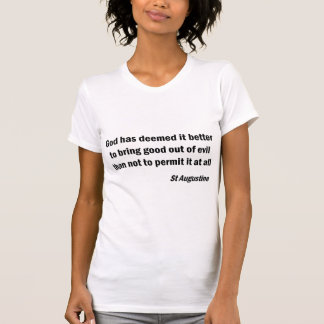 bring good out of evil tee shirt