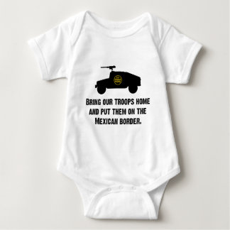 Bring Home Our Troops - Mexican Border Baby Bodysuit