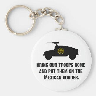 Bring Home Our Troops - Mexican Border Basic Round Button Keychain