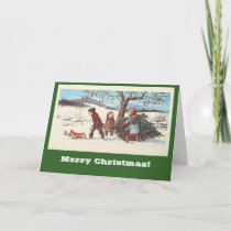 Bring Home the Christmas Tree Holiday Card
