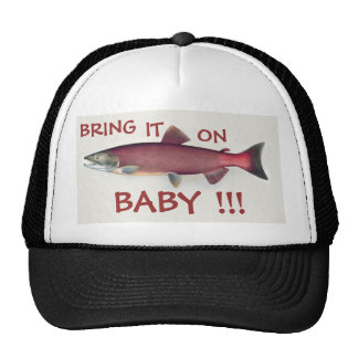 Bring it On BABY ! Salmon Fishing Hat
