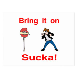 Bring It On Sucka! Postcard