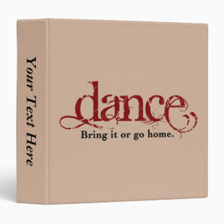 Bring It or Go Home Dance Binder