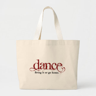 Bring It or Go Home Dance Large Tote Bag