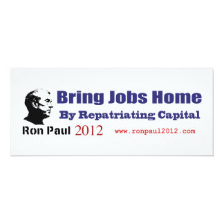 Bring Jobs Home by Repatriating Capital Ron Paul Card