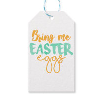 Bring me easter eggs gift tags