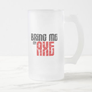 Bring me my Axe (Guitar Month) 16 Oz Frosted Glass Beer Mug