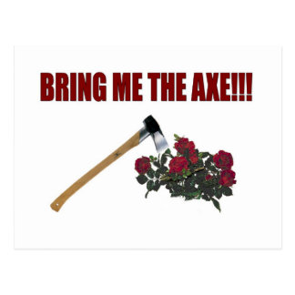 Bring Me The Axe!!! Post Card
