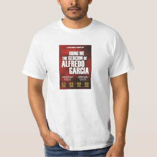 Bring Me The GEDCOM of Alfredo Garcia T-Shirt