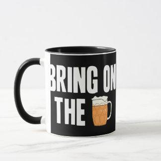 Bring on the Beer Mug