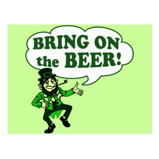 Bring on the BEER! Postcard