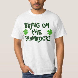 Bring On The Shamrocks T-Shirt