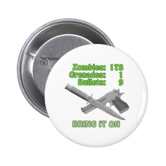 Bring on the Zombies Button