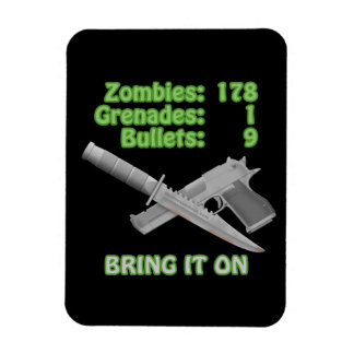 Bring on the Zombies Magnet