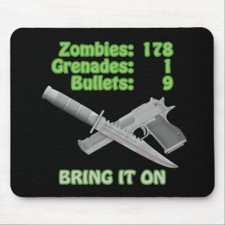 Bring on the Zombies Mouse Pad