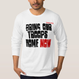 Bring Our Troops Home Now T-Shirt