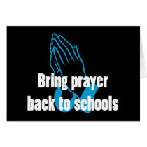 Bring Prayer Back to Schools Card