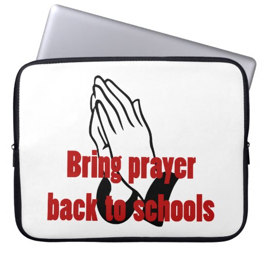 Bring Prayer Back to Schools Laptop Sleeves