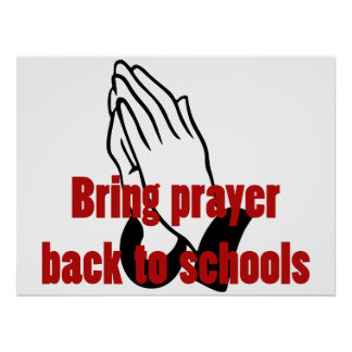 Bring Prayer Back to Schools Posters