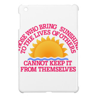 Bring Sunshine Case For The iPad Mini