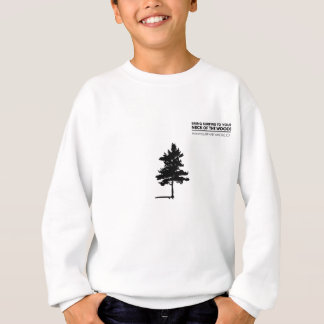 Bring Surfing To Your Neck of the Woods Sweatshirt