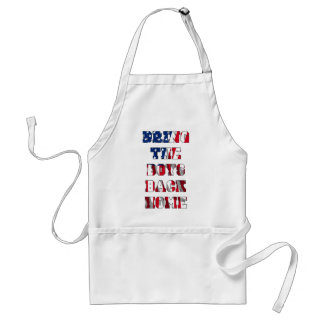 Bring the boys back home aprons