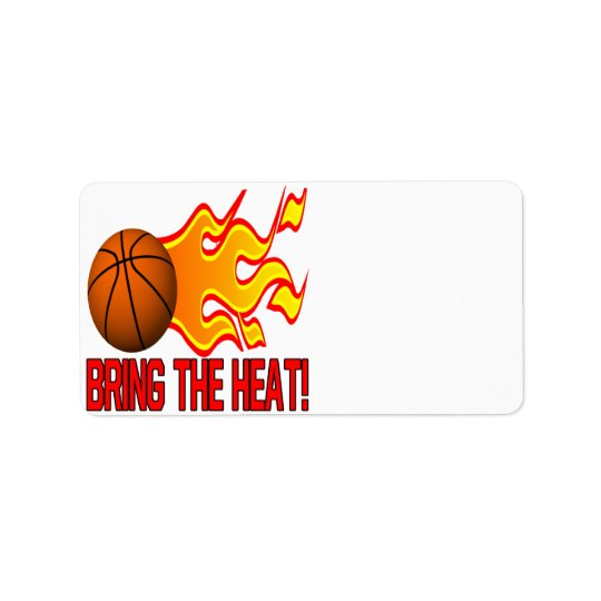 Bring The Heat Label