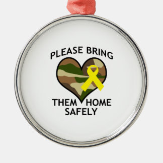 BRING THEM HOME SAFELY ROUND METAL CHRISTMAS ORNAMENT