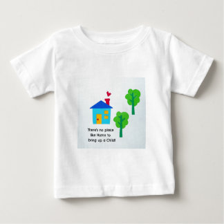 Bring up a child.... baby T-Shirt