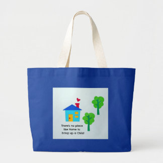 Bring up a child.... large tote bag