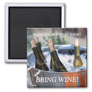 """Bring Wine"" funny refrigerator magnet"