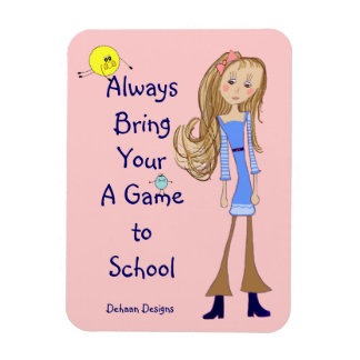 Bring Your A Game To School Premium Magnet