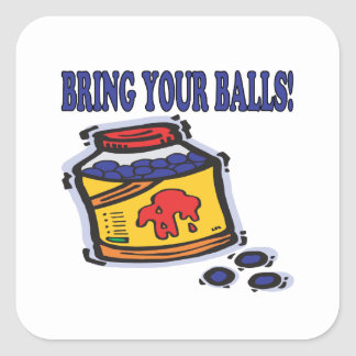 Bring Your Balls Square Sticker