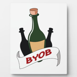 BRING YOUR OWN BOOZE PLAQUE
